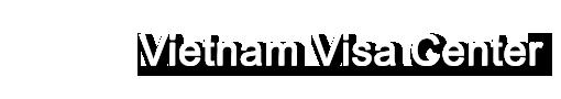Vietnam Visa Center